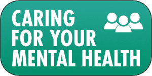 Caring for Your Mental Health